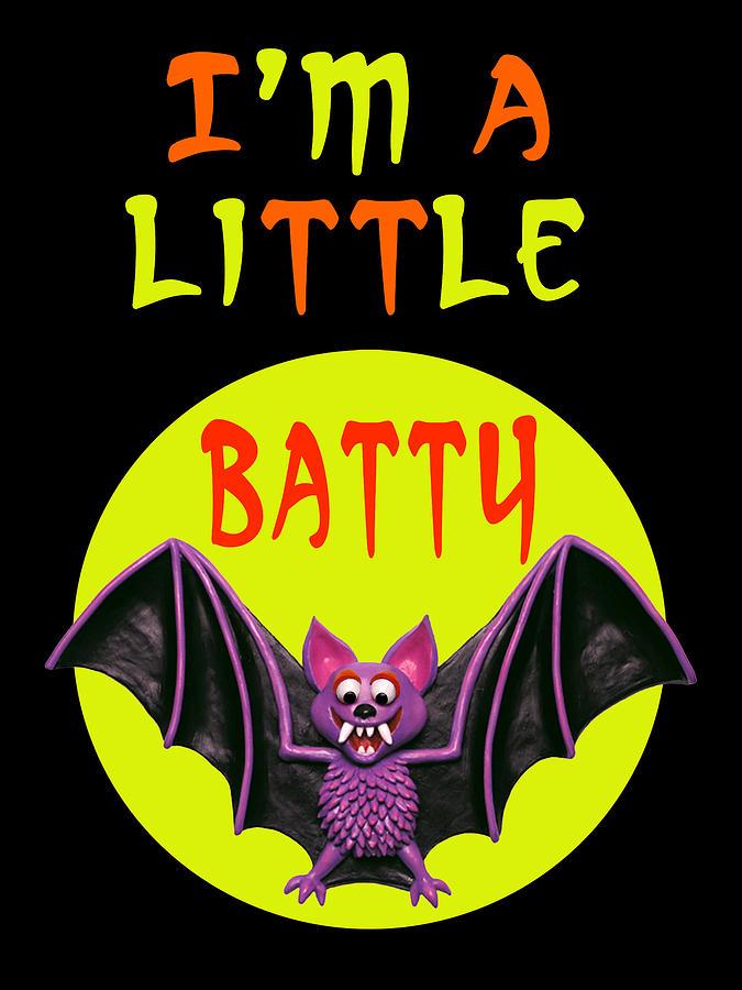 Im A Little Batty Digital Art