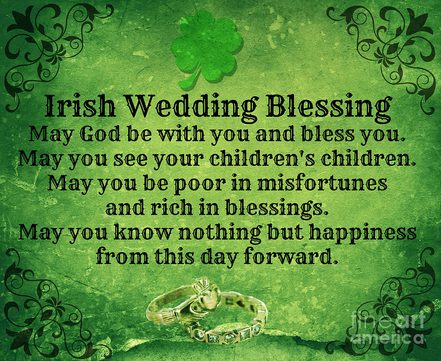 Irish Wedding Blessing By Mindy Bench