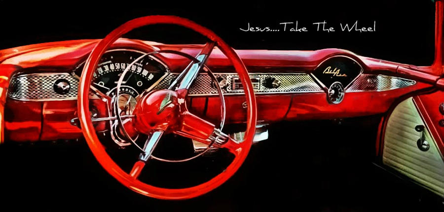 Jesus Take The Wheel Photograph  - Jesus Take The Wheel Fine Art Print