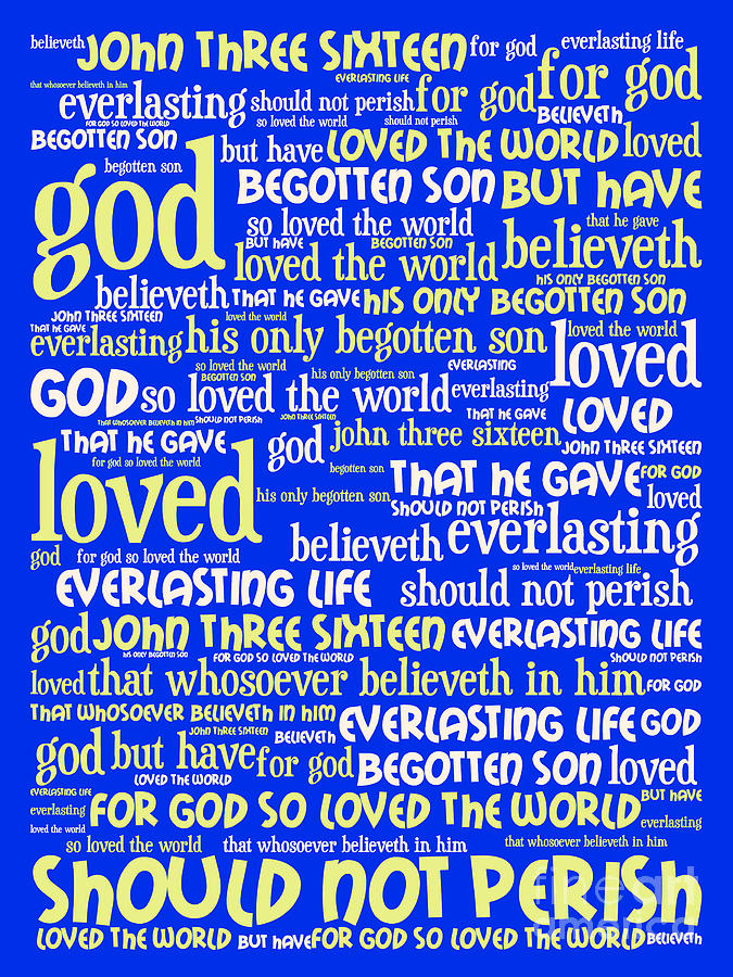 John 3-16 For God So Loved The World 20130622 Vertical Digital Art