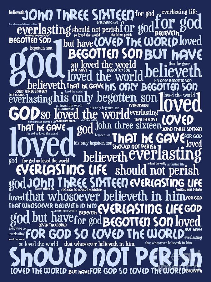 John Digital Art - John 3-16 For God So Loved The World 20130622bwco80 Vertical by Wingsdomain Art and Photography