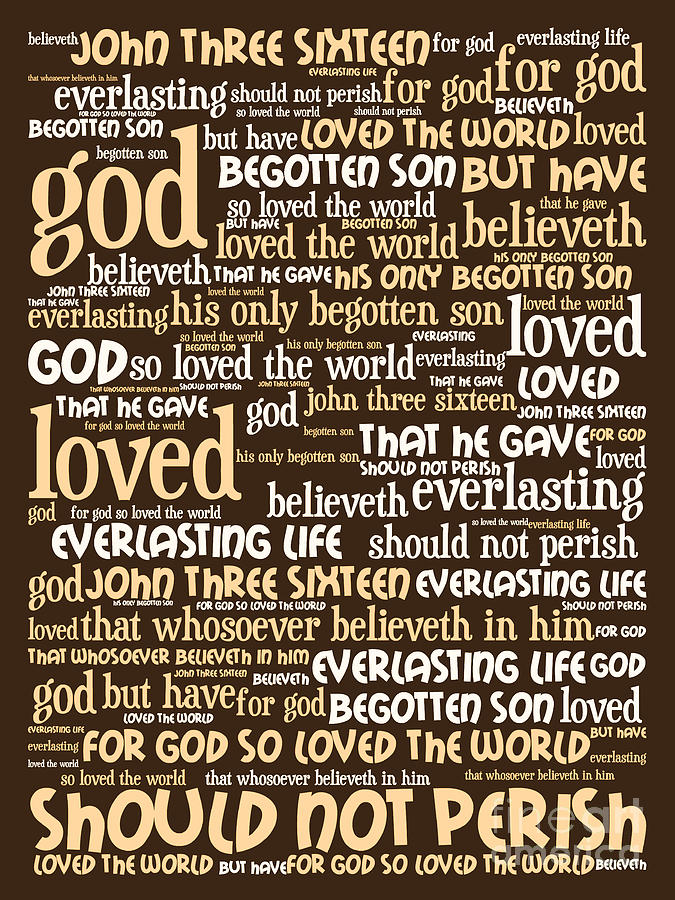 John 3-16 For God So Loved The World 20130622bwwa95 Vertical Digital Art  - John 3-16 For God So Loved The World 20130622bwwa95 Vertical Fine Art Print