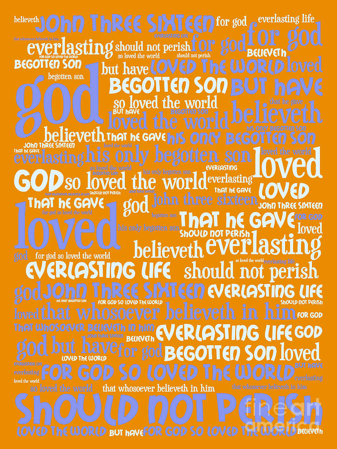 John 3-16 For God So Loved The World 20130622p168 Vertical Digital Art