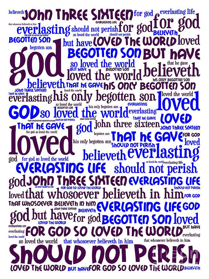 John 3-16 For God So Loved The World 20130622whi Vertical Digital Art
