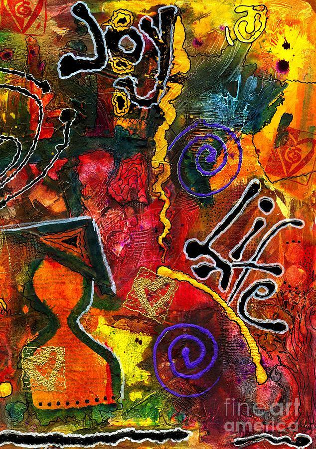 Joyfully Living Life Anew Mixed Media