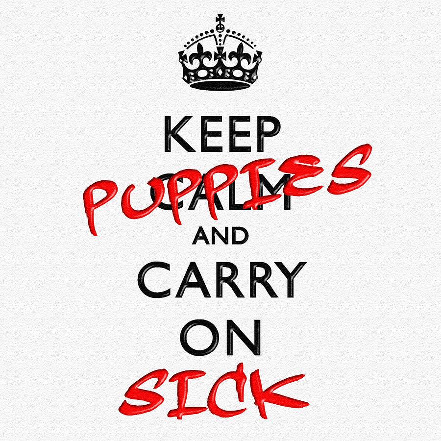 Keep Calm And Carry On 11 Digital Art