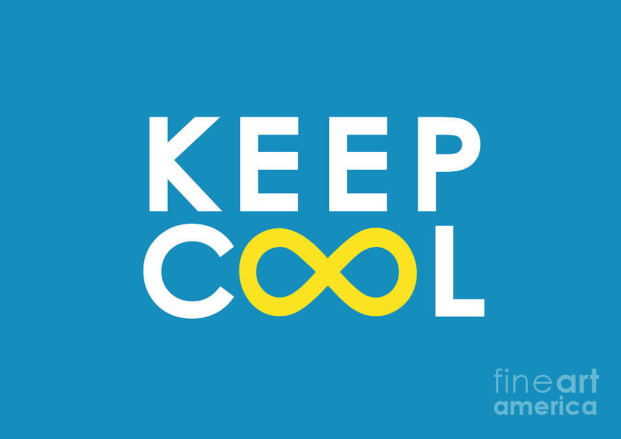 Keep Cool Forever Digital Art