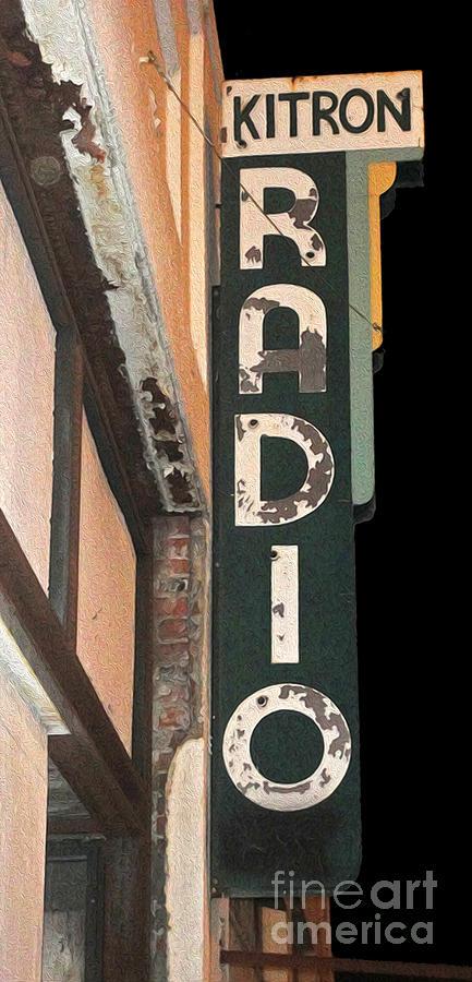 Kitron Radio Photograph - Kitron Radio Sign- Pomona California by Gregory Dyer