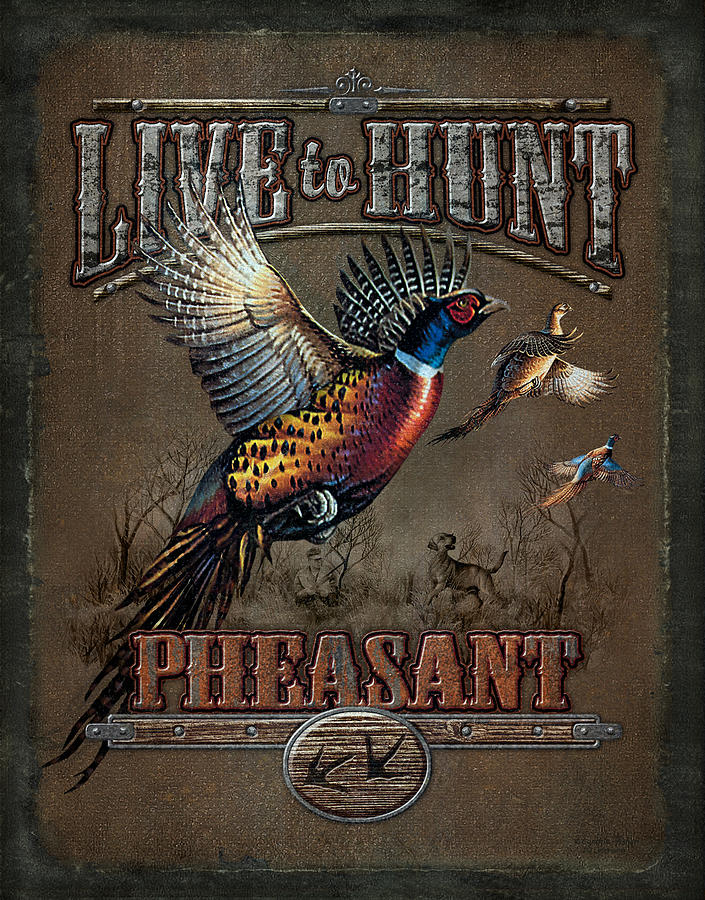 Live To Hunt Pheasants Painting  - Live To Hunt Pheasants Fine Art Print