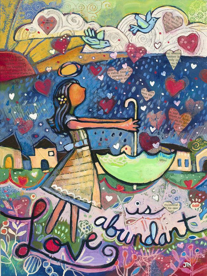 Love Is Abundant Painting