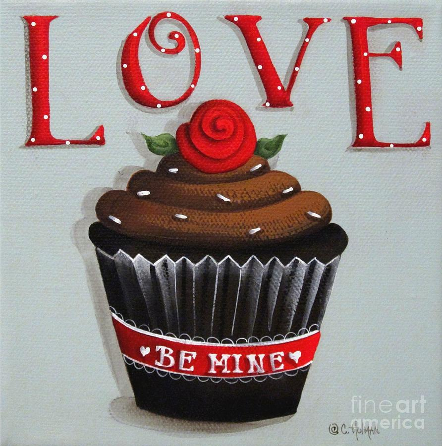 Art Painting - Love Valentine Cupcake by Catherine Holman