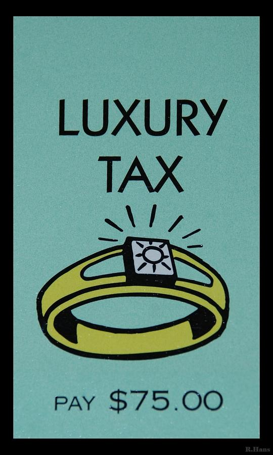 Luxury Tax Photograph  - Luxury Tax Fine Art Print