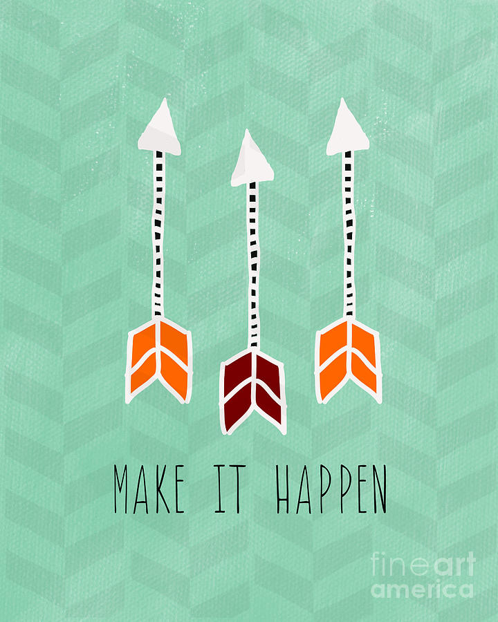 Make It Happen Mixed Media