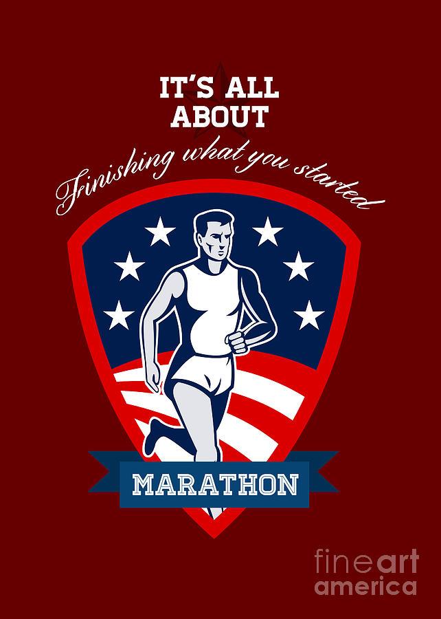 Poster Digital Art - Marathon Runner Finish What You Start Poster by Aloysius Patrimonio