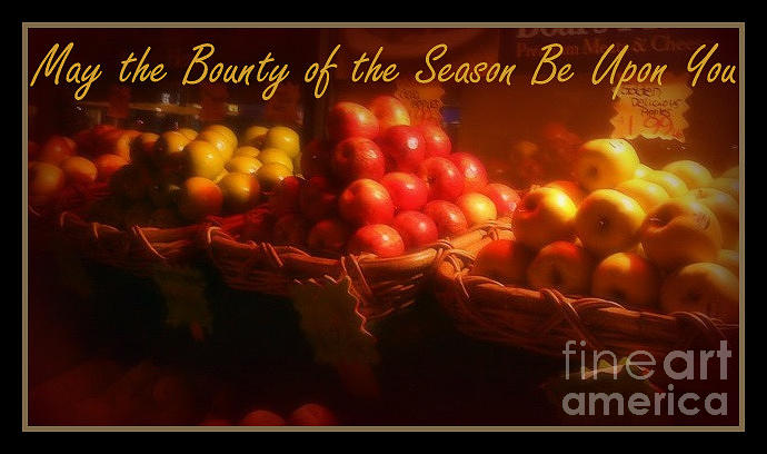 May The Bounty Of The Season Be Upon You - Apples Photograph