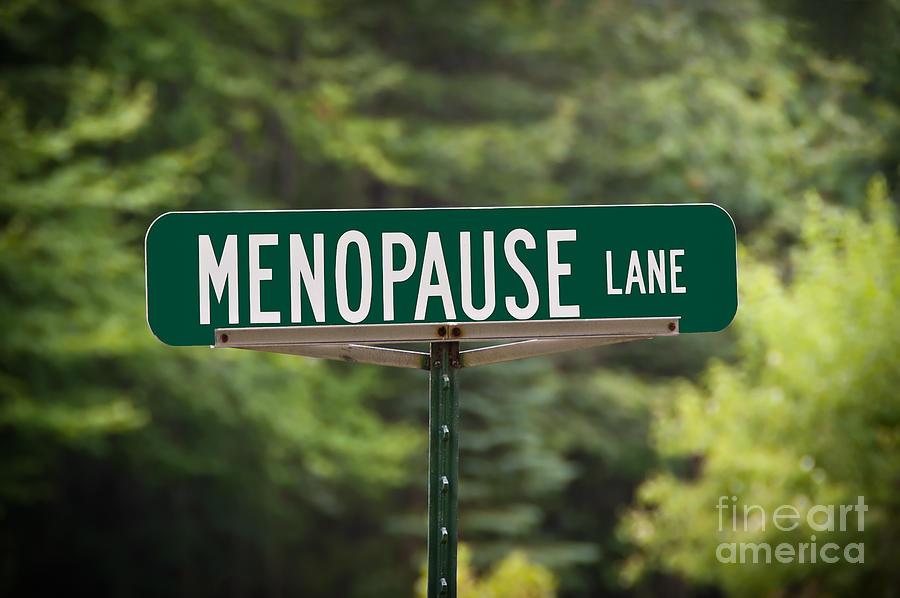 Menopause Lane Sign Photograph