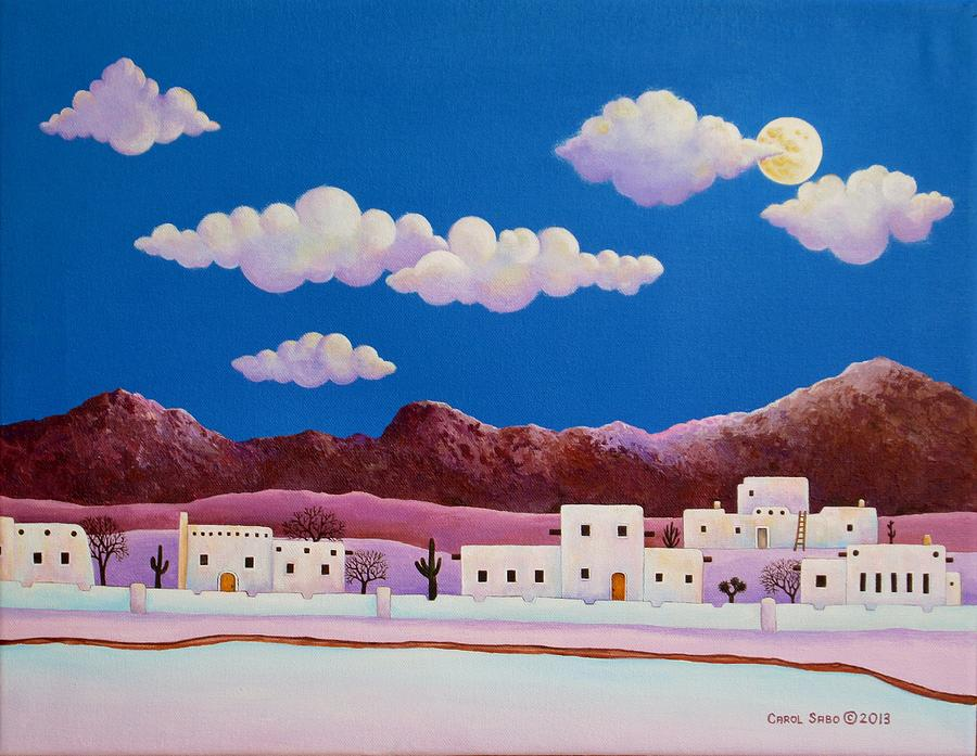 Moonlight Over Adobe Village Painting By Carol Sabo