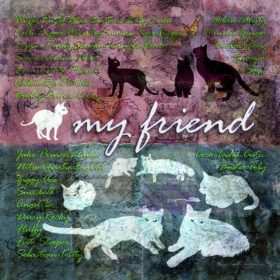 My Friend Cats Digital Art  - My Friend Cats Fine Art Print