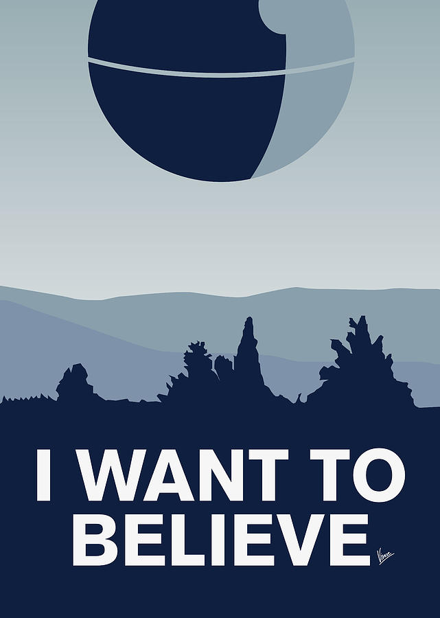 Classic Digital Art - My I Want To Believe Minimal Poster-deathstar by Chungkong Art