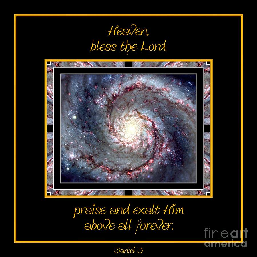 Nasa Photograph - Nasa Whirlpool Galaxy Heaven Bless The Lord Praise And Exalt Him Above All Forever by Rose Santuci-Sofranko