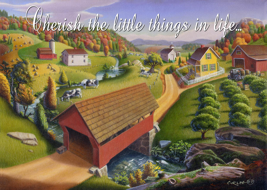 Friendship Painting - no1 Cherish the little things in life by Walt Curlee
