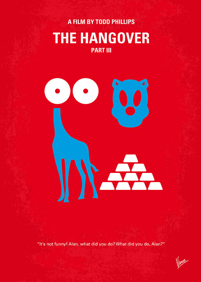 No145 My The Hangover Part 3 Minimal Movie Poster Digital Art  - No145 My The Hangover Part 3 Minimal Movie Poster Fine Art Print