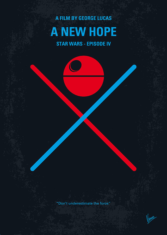 No154 My Star Wars Episode Iv A New Hope Minimal Movie Poster Digital Art  - No154 My Star Wars Episode Iv A New Hope Minimal Movie Poster Fine Art Print
