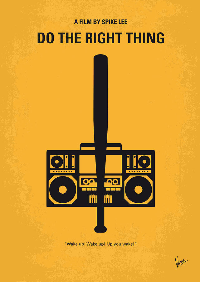 No179 My Do The Right Thing Minimal Movie Poster Digital Art  - No179 My Do The Right Thing Minimal Movie Poster Fine Art Print