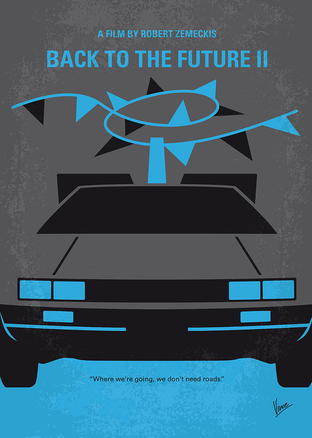No183 my back to the future minimal movie poster part ii is a piece of