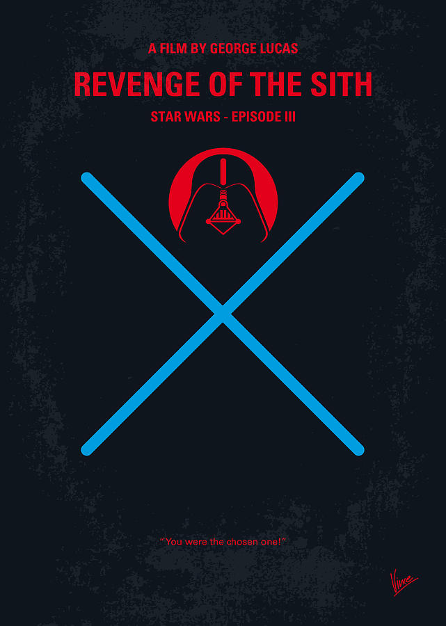 No225 My Star Wars Episode IIi Revenge Of The Sith Minimal Movie Poster Digital Art