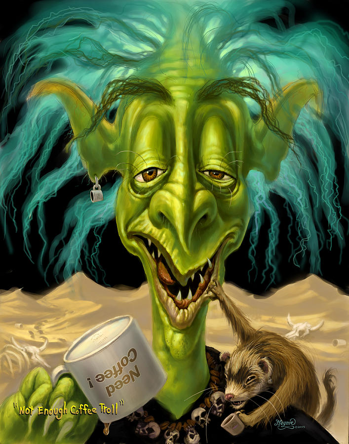 Not Enough Coffee Troll Painting  - Not Enough Coffee Troll Fine Art Print