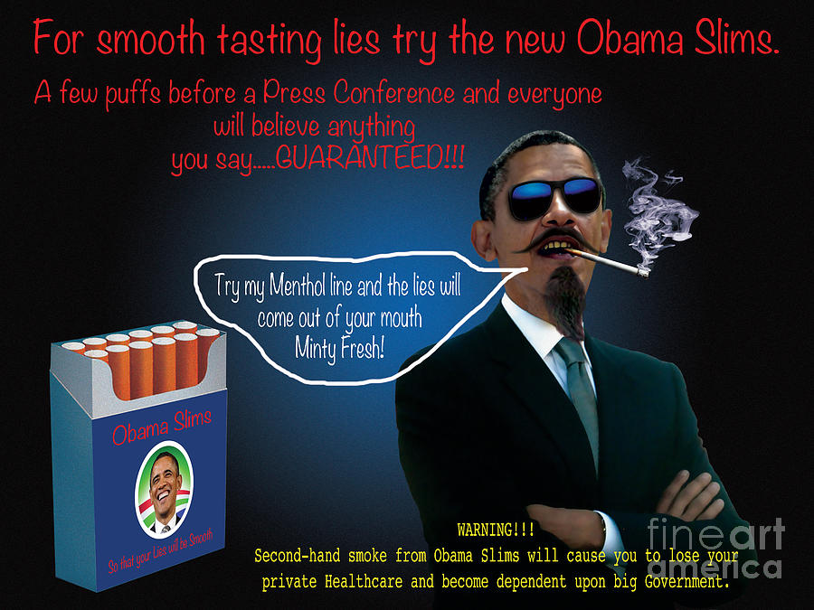 Obama Slims For Smooth Lying Digital Art  - Obama Slims For Smooth Lying Fine Art Print