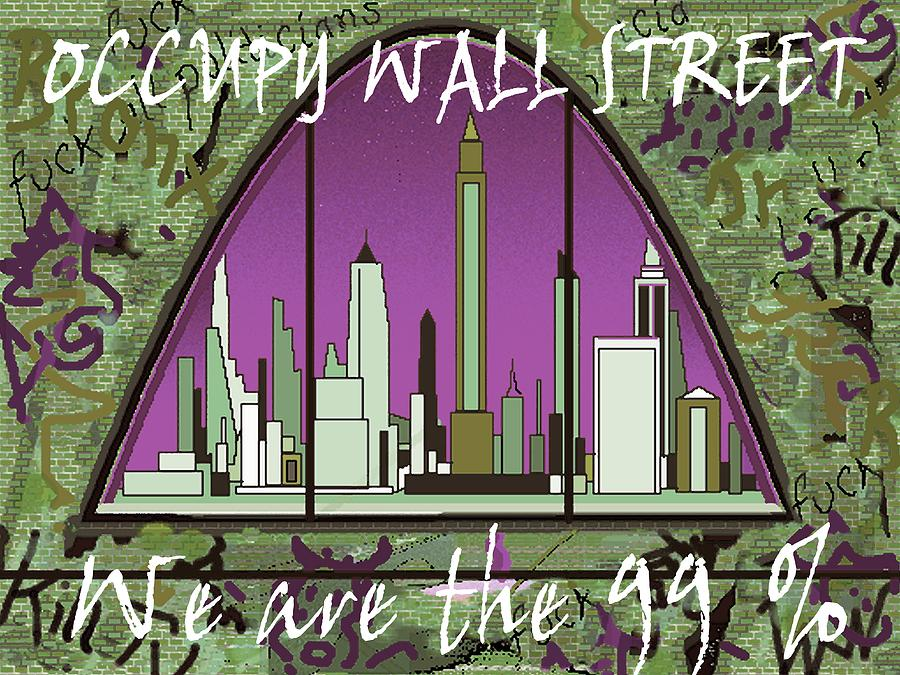 Occupy Wall Street - We Are The 99 Percent Poster Digital Art