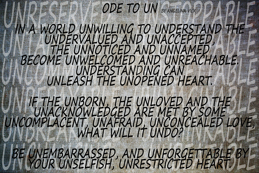 Texture Mixed Media - Ode To Un by Angelina Vick