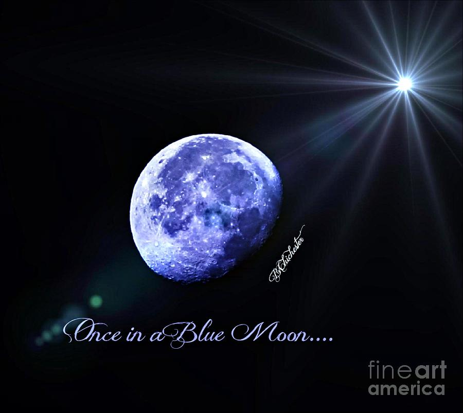 Once In A Blue Moon Photograph  - Once In A Blue Moon Fine Art Print