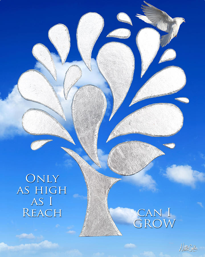 Only As High As I Reach Can I Grow Mixed Media  - Only As High As I Reach Can I Grow Fine Art Print
