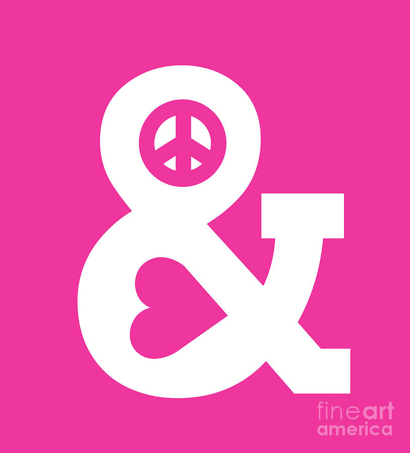 Peace And Love Pink Edition Digital Art  - Peace And Love Pink Edition Fine Art Print