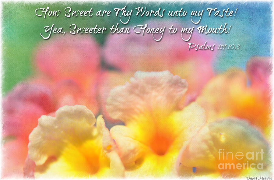 Macro Photograph - Pink And Yellow Lantana With Verse by Debbie Portwood