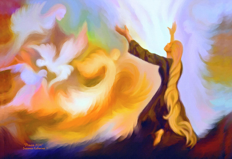 Woman Praising God Painting - Praise Him by Susanna  Katherine