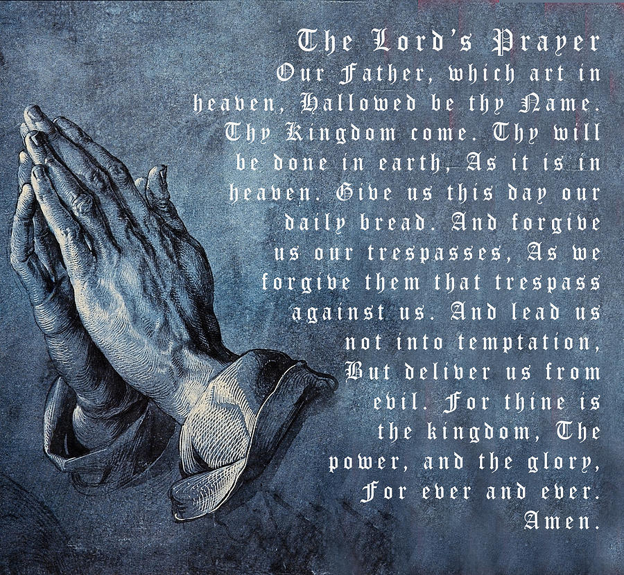 Praying Hands Lords Prayer Digital Art  - Praying Hands Lords Prayer Fine Art Print