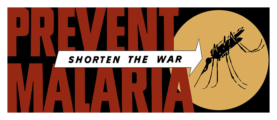 Prevent Malaria Shorten The War  Painting  - Prevent Malaria Shorten The War  Fine Art Print