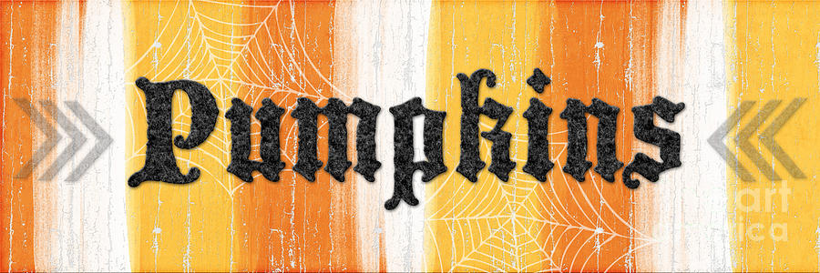 Pumpkins Sign Painting  - Pumpkins Sign Fine Art Print