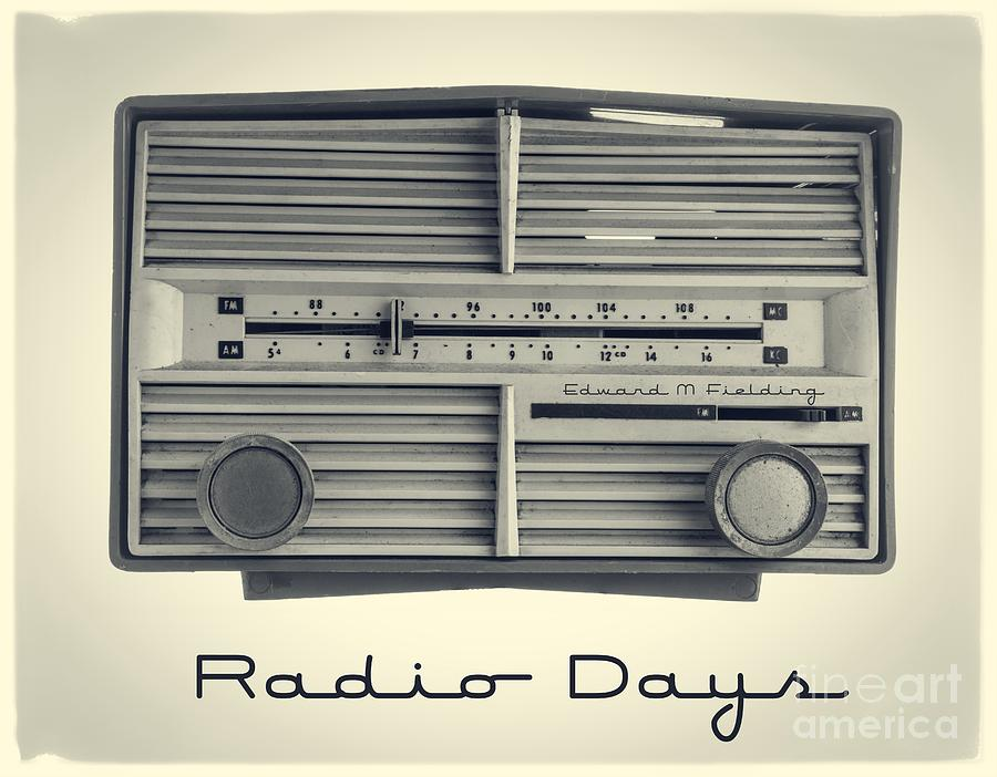 Radio Days Photograph