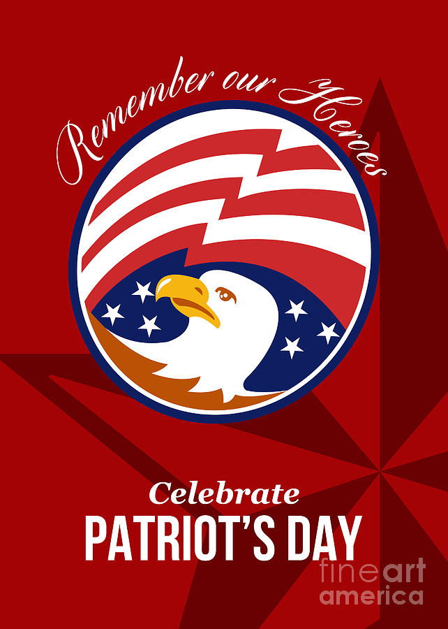 Remember Digital Art - Remember Our Heroes Celebrate Patriots Day Poster by Aloysius Patrimonio