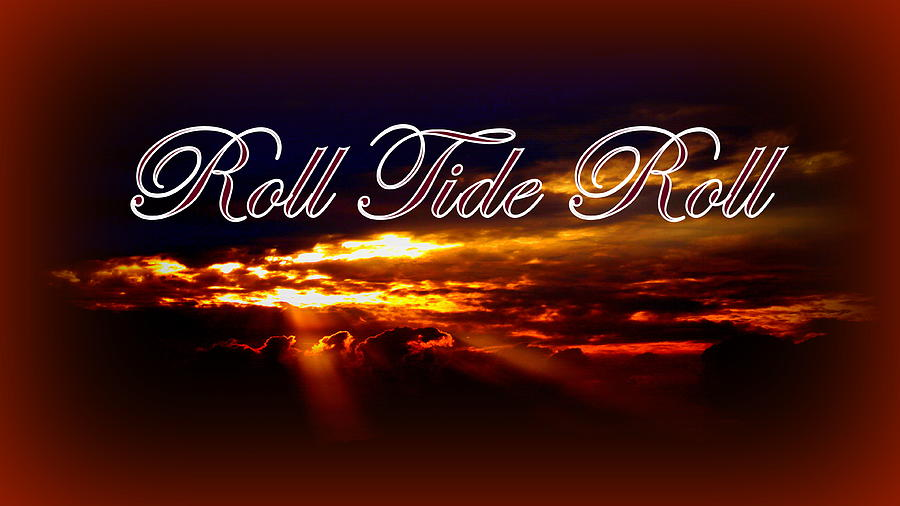 Roll Tide Roll W Red Border - Alabama Photograph