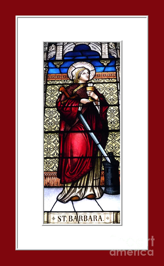 Saint Barbara Stained Glass Window Photograph  - Saint Barbara Stained Glass Window Fine Art Print
