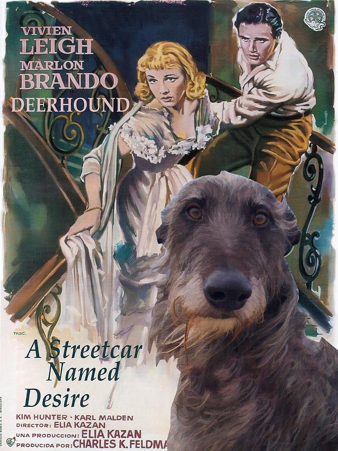 Scottish Deerhound Art - A Streetcar Named Desire Painting