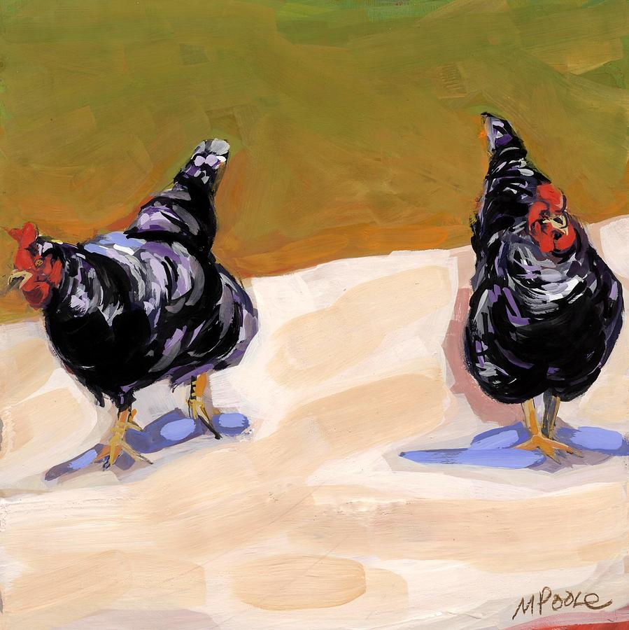 Chickens Painting - Scratch by Molly Poole