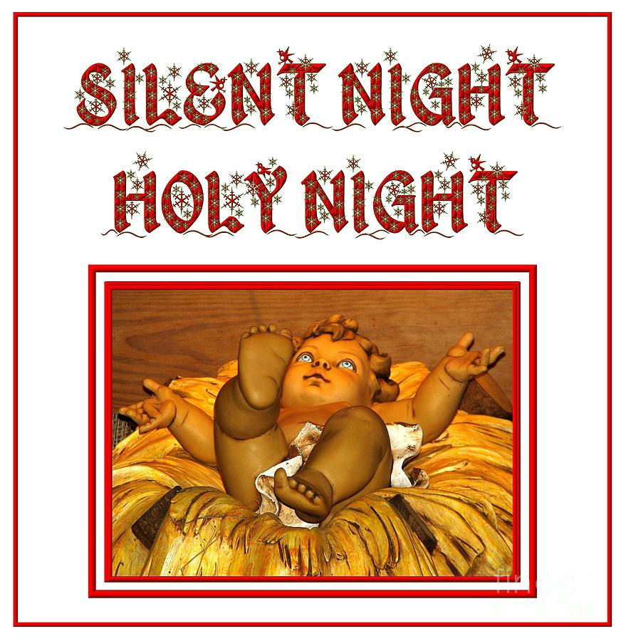 Silent Night Holy Night Photograph  - Silent Night Holy Night Fine Art Print