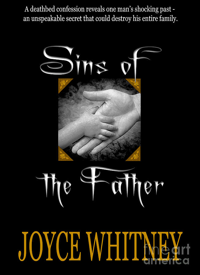 Sins Of The Father Book Cover Photograph  - Sins Of The Father Book Cover Fine Art Print